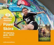 Paweł Skóra | Empik Galeria Bałtycka