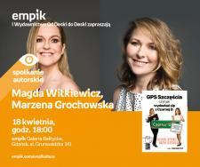 Magda Witkiewicz, Marzena Grochowska | Empik Galeria Bałtycka
