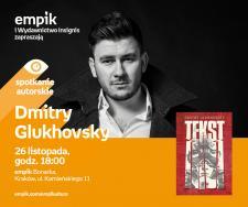 Apokalipsa w metrze, Glukhovsky w Empiku w Bonarce