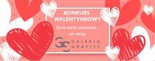 Walentynkowy konkurs Galerii Grafitt