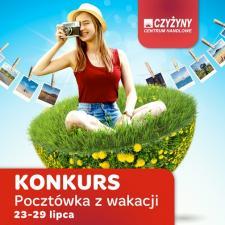 """Konkurs """"Pocztówka z wakacji"""" na Facebooku CH Czyżyny"""