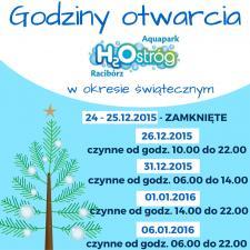 Godziny otwarcia H2Ostróg w okresie świąteczno-noworocznym