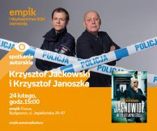 Krzysztof Jackowski Krzysztof Janoszka | Empik Bydgoszcz Focus