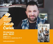 Jakub Ćwiek | Empik Focus