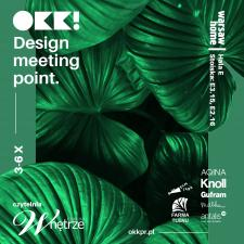 Spotkajmy się: OKK! design meeting point na Warsaw Home Expo